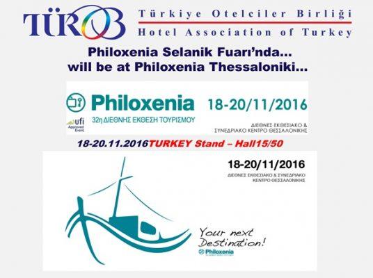 TÜROB, Selanik'te düzenlenecek Philoxenia Uluslararası Turizm Fuarı'na katılacak.